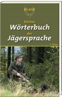 Blase, Jägerwörterbuch, Jägersprache, Fachbegriffe Jagd