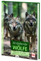 Frank Faß, Faß, Wildlebende Wölfe, Wölfe, Buch Wölfe, Müller Rüschlikon Verlag, Wölfe in der Natur