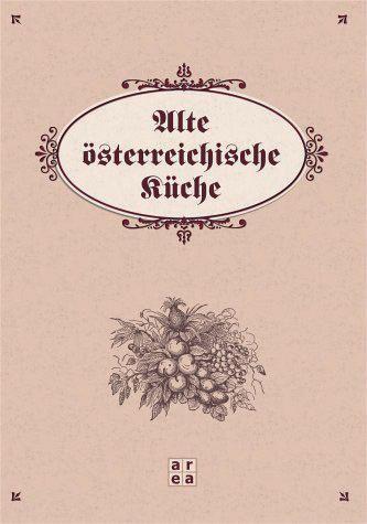 Alte Österreichische Küche