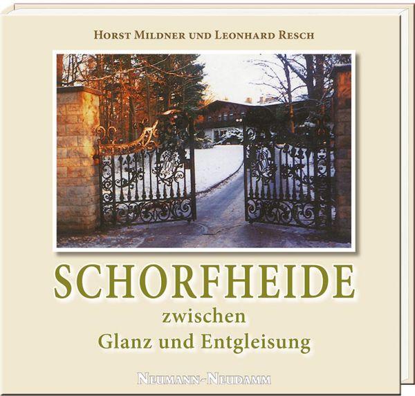 Schorfheide, Zeitgeschichte