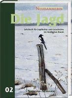 Jahrbuch der Jagd, Jagdkultur, Neudammerin