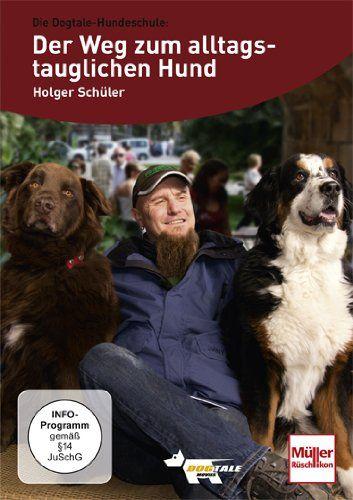 Schüler, DVD, Der, Weg, zum, alltagstauglichen, Hund, Dogtale