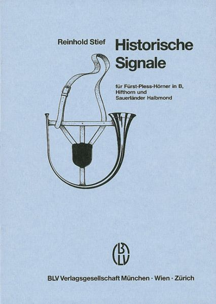 Reinhold,Stief,Handbuch,Jagmusik,Signale,Horn,Band,1,2,3,4,5,6,S-Horn,Hifthorn,Pless,