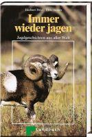 Pelzl/Sieren, Jagen, Jagdgeschichten
