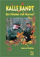 Mattke, Kalle Bandt, Jagd Humor, Wage Verlag