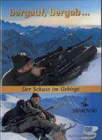 Edition, Blaser, Bergauf, Bergab, Der, Schuss, im, Gebirge, Höhenlage, Gamsjagd, Naturaufnahmen,