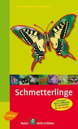 Naturführer, Bellmann, Steinbach, Shmetterlinge