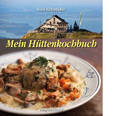 Schneider, Hüttenkochbuch, Kochbuch, Rezepte