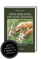 Busch, Hinter jeder Fichte eine kleine Geschichte 1, Jagderzählungen, Jagdgeschichten, Belletristik