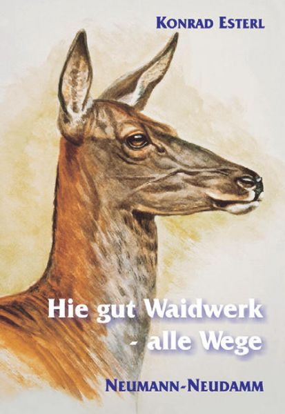 Jagderzählungen, Jagdbelletristik, Esterl