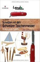 Schnitzen, Schweizer Taschenmesser, Schnitzen lernen, Kinderbücher