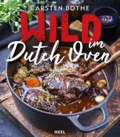 Dutch Oven, Kochen im Freien, Wild kochen