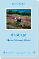 Nordjagd, Jagen weltweit, Auslandsjagd