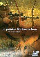 Edition, Blaser, Der, Präzise, Büchsenschuss, Jagdpraxis, Einschießen, Kontrollschießen, Anschlagen