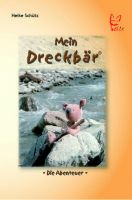 Schütz, Mein, Dreckbär, Kinderbuch, Kindergeschichte,
