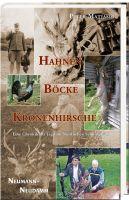 Matjasic, Hahnen, Böcke, Kronenhirsche, Schwarzwild, Rotwild