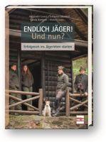 Jagdausbildung, Jäger, Jägerpraxis