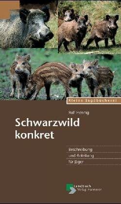 Schwarzwild, Ansprechen