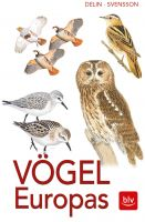 Vogelbestimmung, Vogelführer, Vögel Europas, Vogelarten