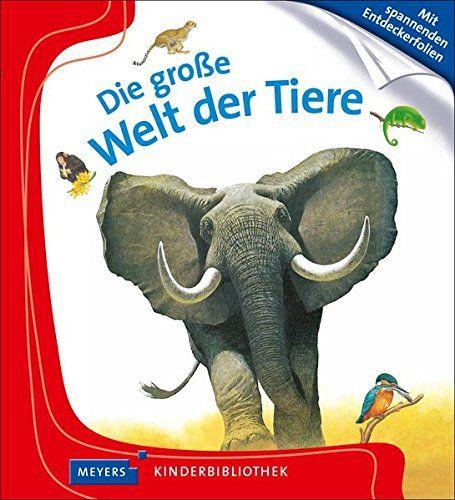 Heller, Die große Welt der Tiere, Kinderbuch, Tierbuch
