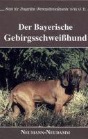 Bayerischer Gebirgsschweißhund, Hunderassen