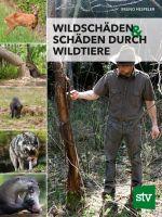 Wildschäden, Waldschäden, Waldbau, Hespeler, Bruno Hespeler, Wildschaden