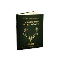 Csekonics, Im Land der 363 Jagdtage, Jagdgeschichte