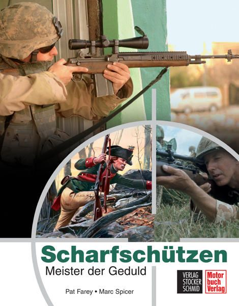 Pat Farey, Marc Spicer, Scharfschützen, Tarnausrüstung, Taktiken, Schießausbildung, Ausrüstung