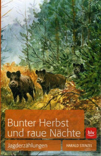 Jagderzählungen, Jagdbellestristik, Harald Stenzel