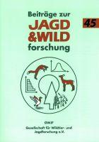 Beiträge zur Jagd-und Wildforschung 45, Jagdkultur, Jagdzeitschrift,