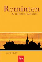 Frevert,Rominten, Ostpreußen, Rominter Heide, Jagdklassiker