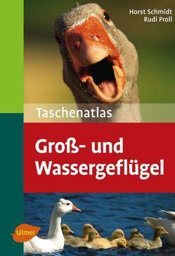 Schmidt, Proll, Wassergeflügel, Rassegeflügel, Ratgeber, Tierbuch
