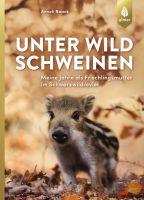 Unter Wildschweinen, Naturgeschichten, Erzählungen