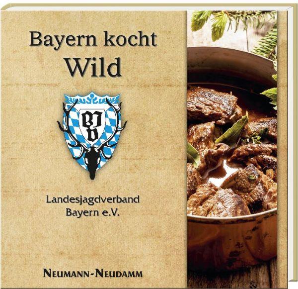 Bayern kocht Wild, Wildkochbuch, Kochbuch