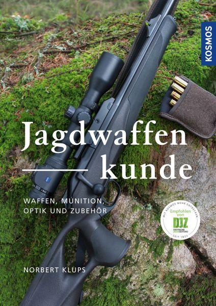 Klups, Jagdwaffenkunde, Jagdwaffen, Waffenkunde