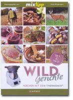 Mixtipp, Wildgerichte, Wildkochbücher, Thermomix