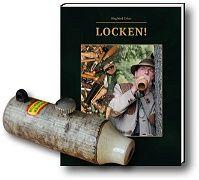 Locken, Lockjagd,