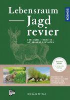 Jagdrevier, Lebensraum, Wildhege