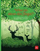 Volland, Was ist denn die Jagd, Buch, Jagdbuch, Jagderklärung, BLV Verlag