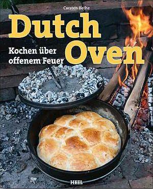 Bothe, Dutch Oven, Kochbuch, draußen kochen, Grillbücher, Kochbücher