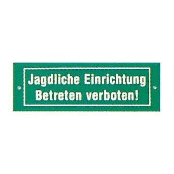 """Schild """"Jagdliche Einrichtung"""" , Schild , Jagdschutz , Hinweisschild , Schild"""