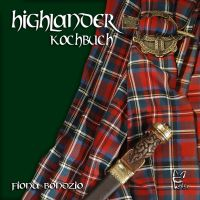 Highlander,Kochbuch,Bondzio,Fiona,