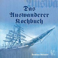 Meister, Auswanderer-Kochbuch, Kochbuch,