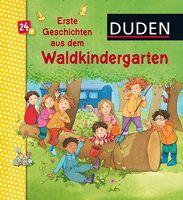 Holthausen, Duden Waldkindergarten, Kinderbuch