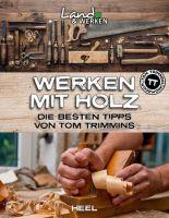 Handwerken, Holzarbeiten, Arbeiten mit Holz