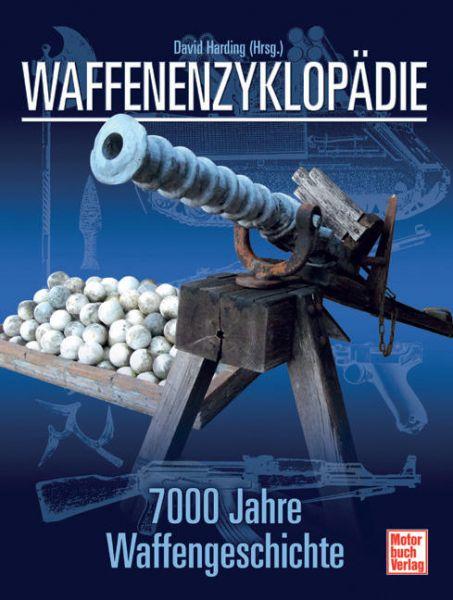 Harding, Waffenenzyklopädie, Waffen aus 7000 Jahre,