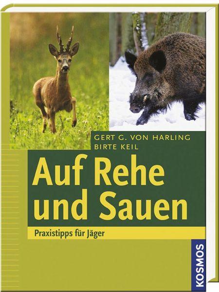 Rehe, Sauen, Jagdpraxis