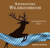 Wildkochbuch Bayern, Kochbuch, Wildkochbuch