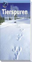 Tierspuren, Tierspuren erkennen, Kinderbücher, Naturführer, Bestimmungsbuch