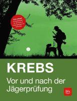 Auflage 64, Neue Auflage, Krebs, Vor und nach der Jägerprüfung, Jägerprüfung, Jagdliteratur